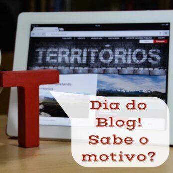 Sabe porque 31/08 é o Dia do Blog? » Territórios » Por Ro Martins